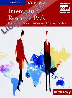 Intercultural Resource Pack: Intercultural Communication Resources for Language Teachers