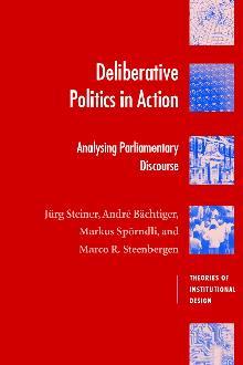 Deliberative Politics in Action