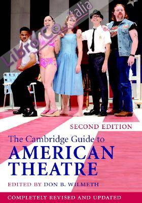 The Cambridge Guide to American Theatre