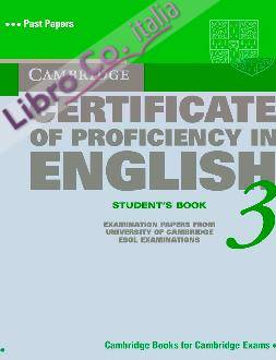 Cambridge Certificate of Proficiency in English 3 Student's Book