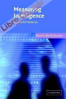 Measuring Intelligence: Facts and Fallacies