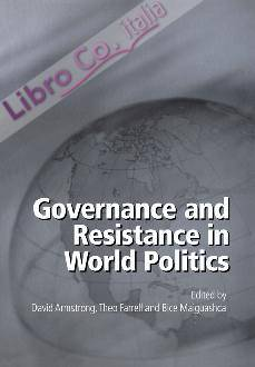 Governance and Resistance in World Politics