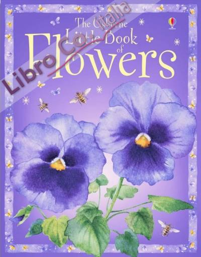 The Usborne Little Book of Flowers.