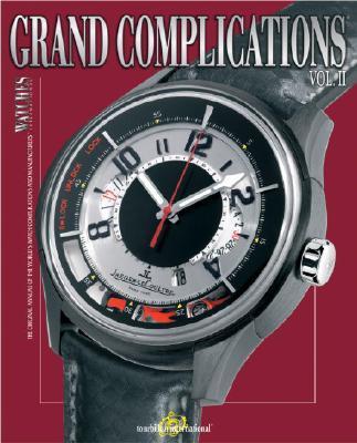 Grand Complications (Part 2)