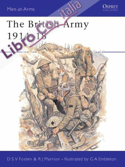 The British Army, 1914-18.