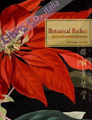 Botanical Riches: Stories of Botanical Exploration.
