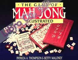 The Game of Mah Jong Illustrated.