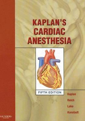 Kaplan's Cardiac Anesthesia.