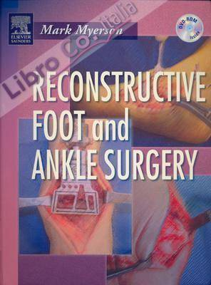 Reconstructive Foot and Ankle Surgery.