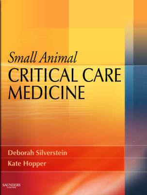 Small Animal Critical Care Medicine.