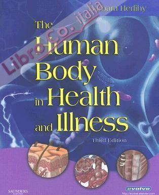 The Human Body in Health and Illness.