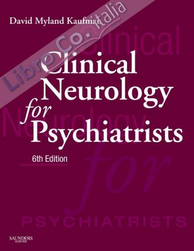 Clinical Neurology for Psychiatrists.