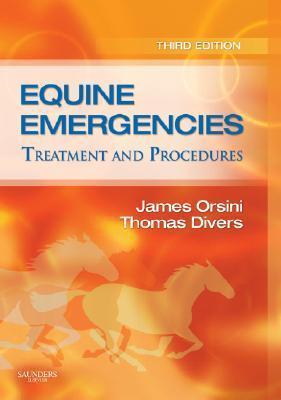Equine Emergencies: Treatment and Procedures.
