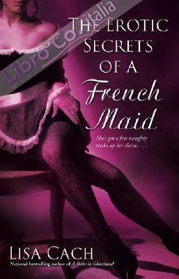 Erotic Secrets of a French Maid.