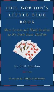 Phil Gordon's Little Blue Book.