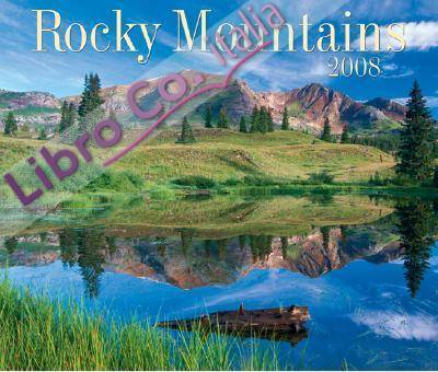 Rocky Mountains 2008 Calendar
