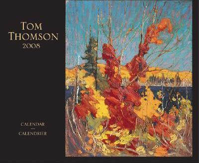 Tom Thomson 2008 Calendar.