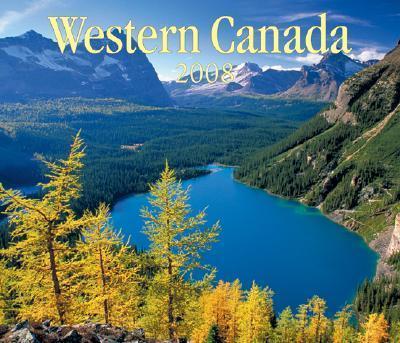 Western Canada 2008 Calendar