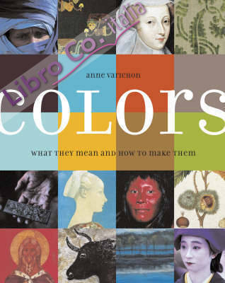 Colors: What They Mean and How to Make Them