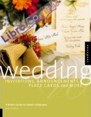 Wedding Invitations, Announcements, Placecards and More