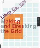 Making and Breaking the Grid.
