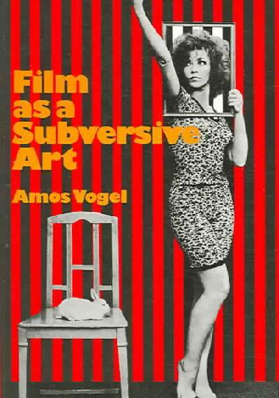 Film As A Subversive Art.