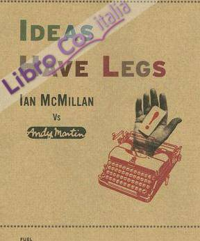 Ideas Have Legs: Ian McMillan Vs. Andy Martin.