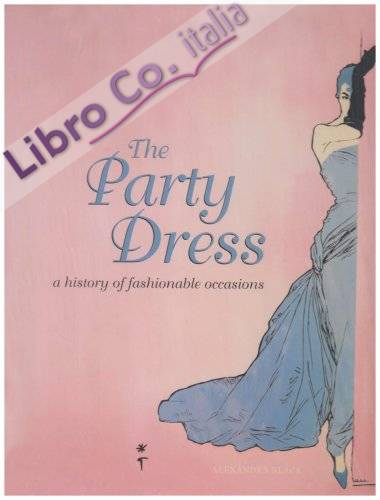 The Party Dress.