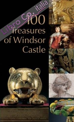 100 Treasures of Windsor Castle.