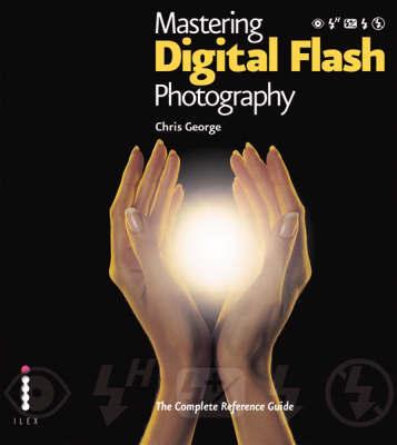 Mastering Digital Flash Photography.