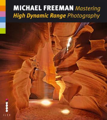 Mastering High Dynamic Range (HDR) Photography.