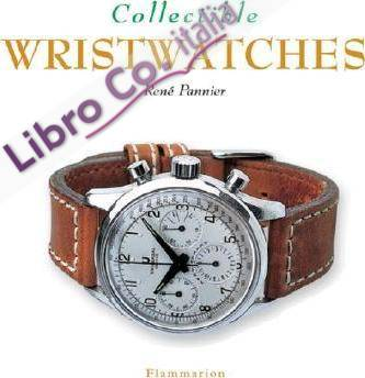 Collectible Wristwatches.