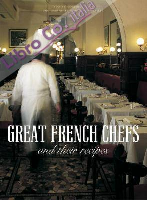 Great French Chefs and Their Recipes.