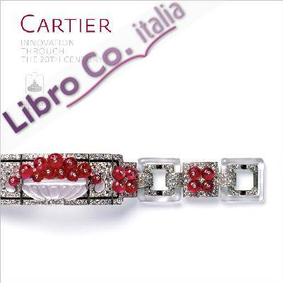 Cartier: Innovation Through the Twentieth Century.