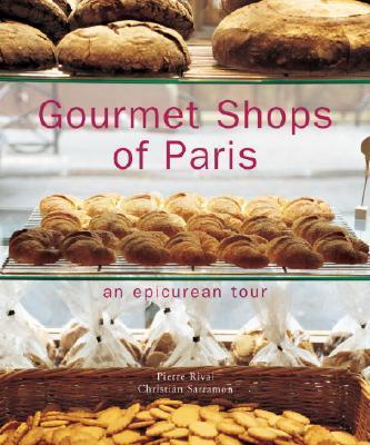 Gourmet Shops of Paris.
