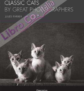 Classic Cats by Great Photographers.