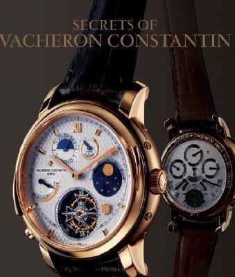 Secrets of Vacheron Constantin.