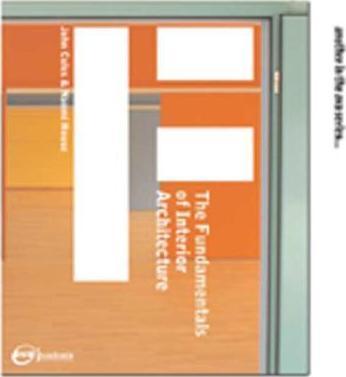The Fundamentals of Interior Architecture.