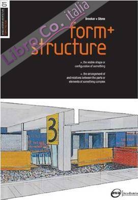 Basics Interior Architecture: Form and Structure.