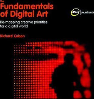 The Fundamentals of Digital Art.