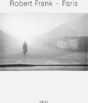 Robert Frank: Paris.