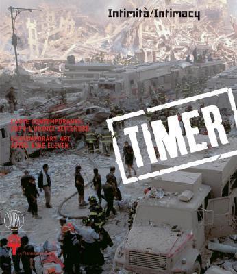 Timer 1. Contemporary Art After Nine Eleven.