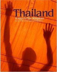Thailand: Nine Days in the Kingdom.