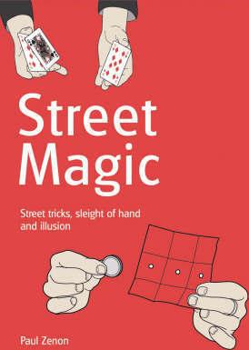Paul Zenon's Street Magic.