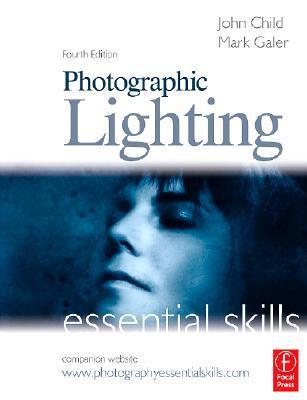 Photographic Lighting Essential Skills.
