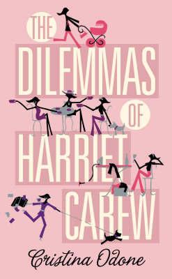 The Dilemmas of Harriet Carew.