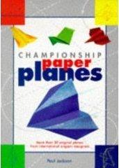 Championship Paper Planes.