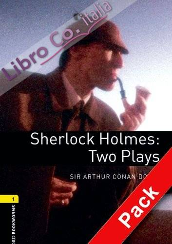 Sherlock Holmes: Two Plays.