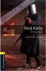 Ned Kelly - A True Story.