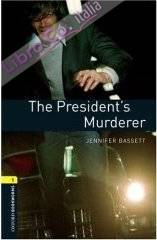 The Presidents Murderer.